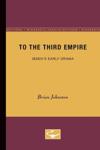 To the Third Empire (Minnesota Archive Editions): Johnston, Brian