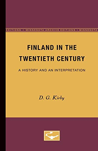 9780816658022: Finland in the Twentieth Century: A History and an Interpretation