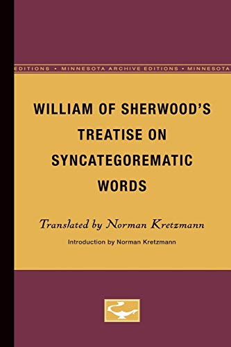 9780816658053: William of Sherwood's Treatise on Syncategorematic Words