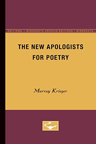 The New Apologists for Poetry: Murray Krieger
