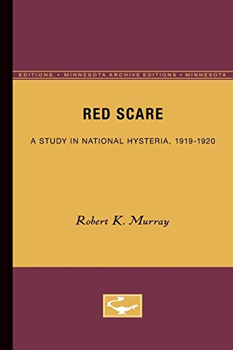 9780816658336: Red Scare: A Study in National Hysteria, 1919-1920 (Minnesota Archive Editions)
