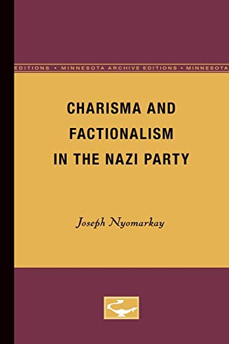 9780816658398: Charisma and Factionalism in the Nazi Party