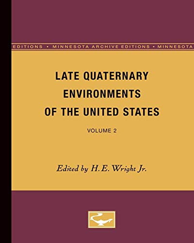 9780816658923: Late Quaternary Environments of the United States: Volume 2 (Minnesota Archive Editions)