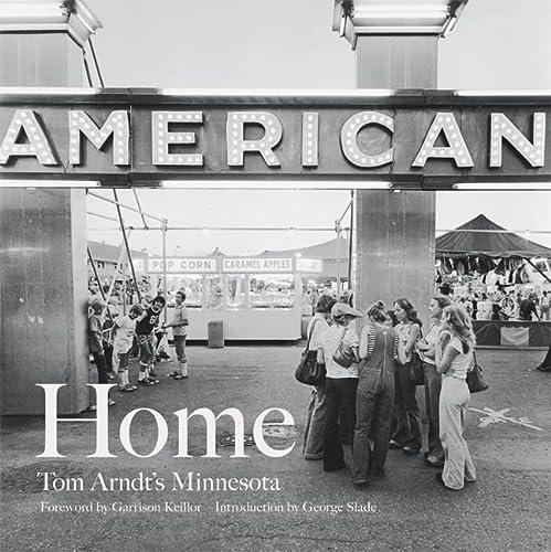 9780816658954: Home: Tom Arndt's Minnesota