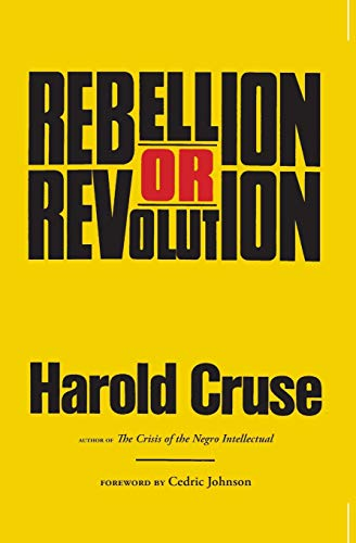 Rebellion or Revolution? (081665901X) by Harold Cruse