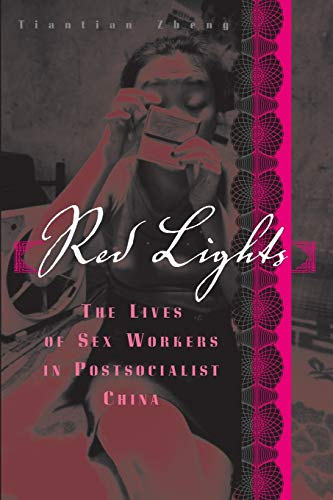 9780816659036: Red Lights: The Lives of Sex Workers in Postsocialist China