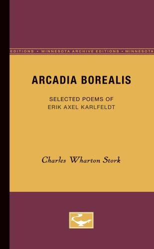 9780816659302: Arcadia Borealis: Selected Poems of Erik Axel Karlfeldt