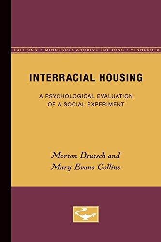 9780816659845: Interracial Housing: A Psychological Evaluation of a Social Experiment