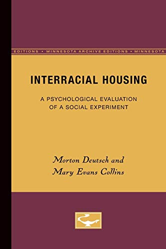 9780816659845: Interracial Housing: A Psychological Evaluation of a Social Experiment