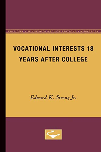 Vocational Interests 18 Years After College: Strong, Edward K., Jr.