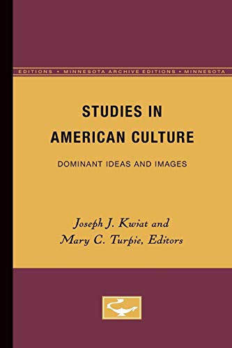 9780816660384: Studies in American Culture: Dominant Ideas and Images