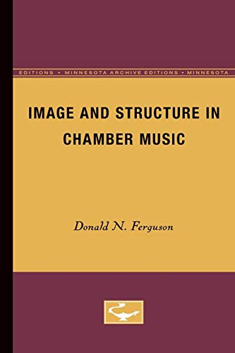 Image and Structure in Chamber Music: Ferguson, Donald N.