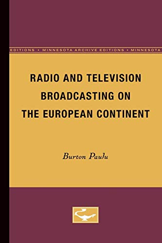 9780816660469: Radio and Television Broadcasting on the European Continent