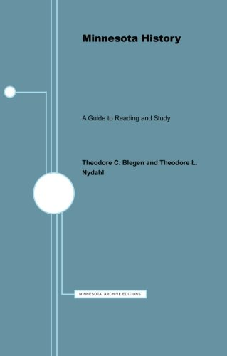 9780816660780: Minnesota History: Guide to Reading and Study (Minnesota Archive Editions)