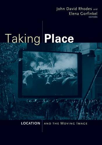 9780816665167: Taking Place: Location and the Moving Image