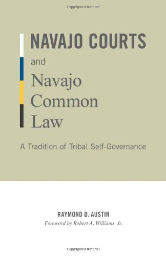 9780816665358: Navajo Courts and Navajo Common Law: A Tradition of Tribal Self-Governance (Indigenous Americas)
