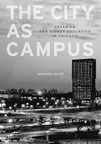 9780816665655: The City as Campus: Urbanism and Higher Education in Chicago