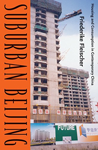 9780816665877: Suburban Beijing: Housing and Consumption in Contemporary China