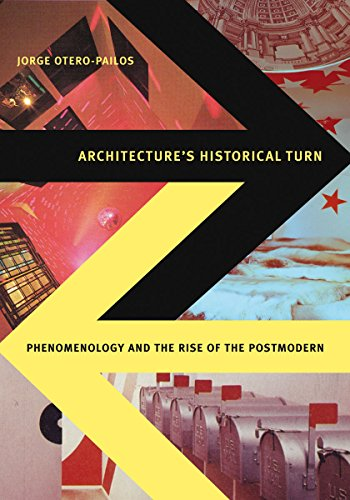 9780816666034: Architecture's Historical Turn: Phenomenology and the Rise of the Postmodern