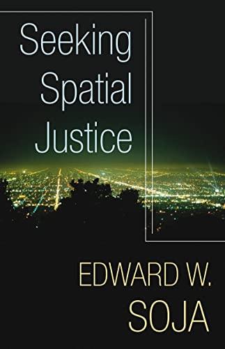 9780816666683: Seeking Spatial Justice (Globalization & Community Series)