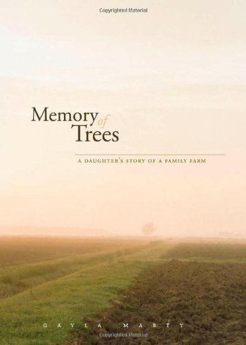 9780816666898: Memory of Trees: A Daughter s Story of a Family Farm