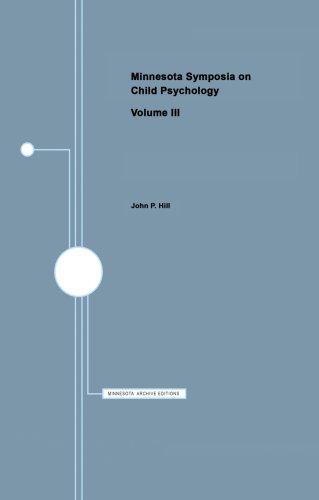 Minnesota Symposia on Child Psychology: Volume 3