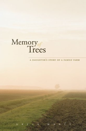 9780816667093: Memory of Trees: A Daughter's Story of a Family Farm