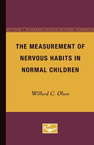 The Measurement of Nervous Habits in Normal Children: Olson, Willard