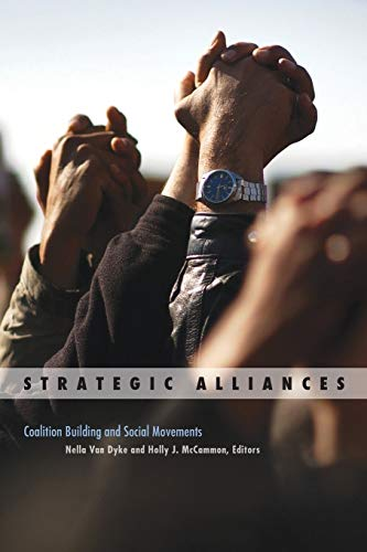 9780816667345: Strategic Alliances: Coalition Building and Social Movements (Social Movements, Protest and Contention)