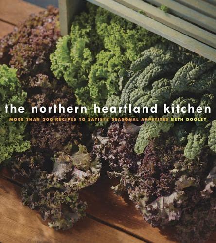 The Northern Heartland Kitchen: Dooley, Beth