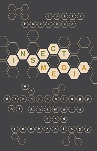 9780816667390: Insect Media: An Archaeology of Animals and Technology (Posthumanities)