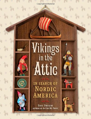 9780816667437: Vikings in the Attic: In Search of Nordic America
