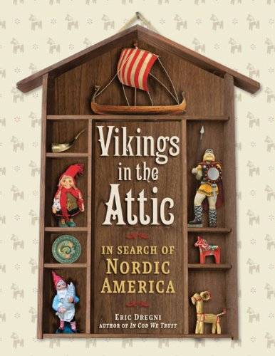 9780816667444: Vikings in the Attic: In Search of Nordic America
