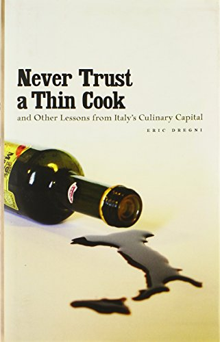 Never Trust a Thin Cook and Other: Dregni, Eric