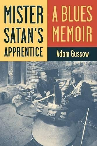 9780816667758: Mister Satan's Apprentice: A Blues Memoir