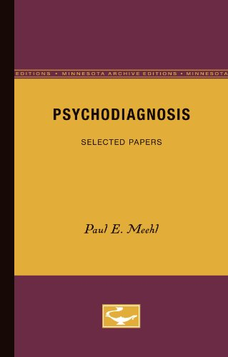 Psychodiagnosis: Selected Papers: Meehl, Paul