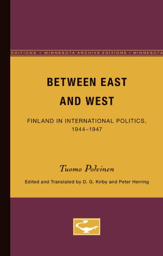 9780816669240: Between East and West: Finland in International Politics, 1944-1947 (The Nordic Series)