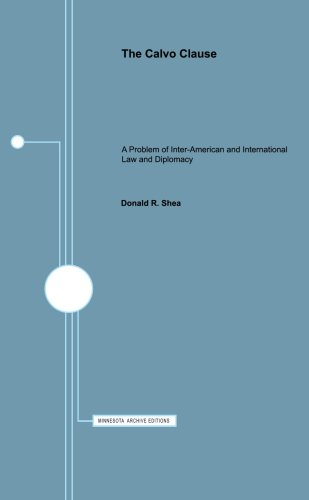9780816669370: The Calvo Clause: A Problem of Inter-American and International Law and Diplomacy (Minnesota Archive Editions)