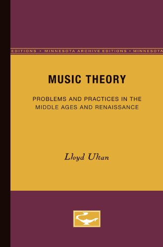 9780816669486: Music Theory: Problems and Practices in the Middle Ages and Renaissance
