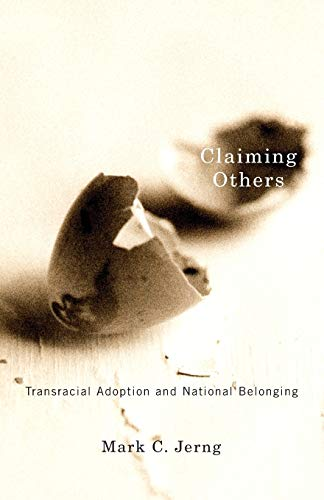 9780816669592: Claiming Others: Transracial Adoption and National Belonging