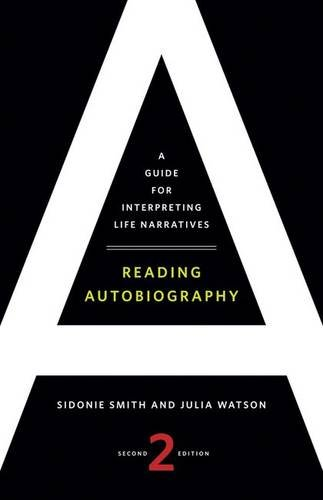 9780816669851: Reading Autobiography: A Guide for Interpreting Life Narratives, Second Edition