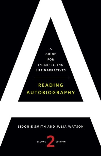 9780816669868: Reading Autobiography: A Guide for Interpreting Life Narratives, Second Edition