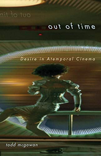 9780816669967: Out of Time: Desire in Atemporal Cinema