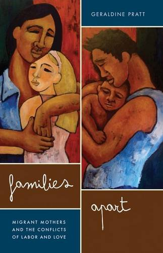 9780816669981: Families Apart: Migrant Mothers and the Conflicts of Labor and Love