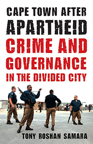 9780816670000: Cape Town after Apartheid: Crime and Governance in the Divided City