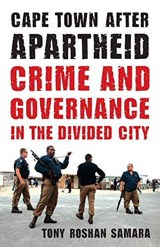 9780816670017: Cape Town after Apartheid: Crime and Governance in the Divided City