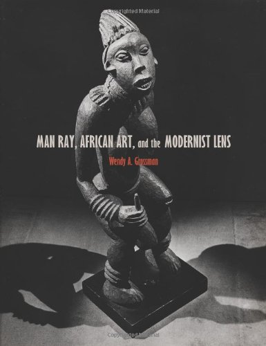 9780816670178: Man Ray, African Art, and the Modernist Lens