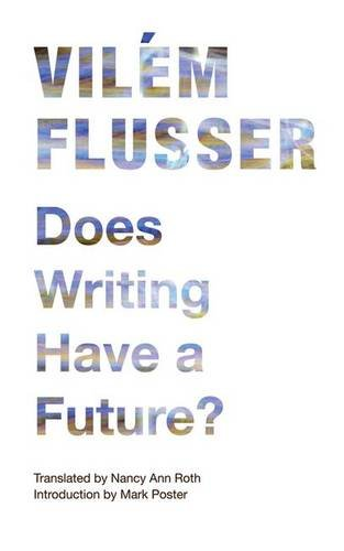 9780816670222: Does Writing Have a Future? (Electronic Mediations)