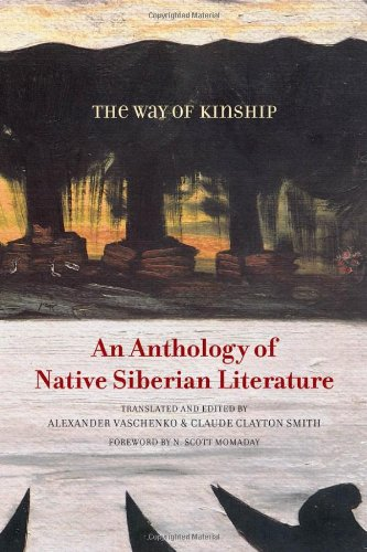 9780816670802: The Way of Kinship: An Anthology of Native Siberian Literature (First Peoples: New Directions Indigenous)