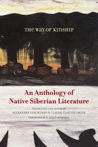 9780816670819: The Way of Kinship: An Anthology of Native Siberian Literature (First Peoples: New Directions Indigenous)